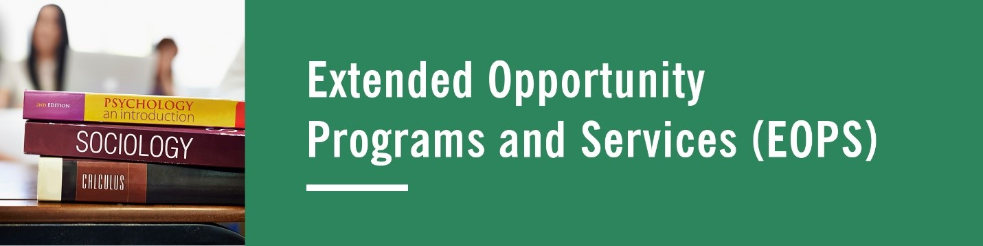 Extended Opportunity Programs and Services (EOPS)